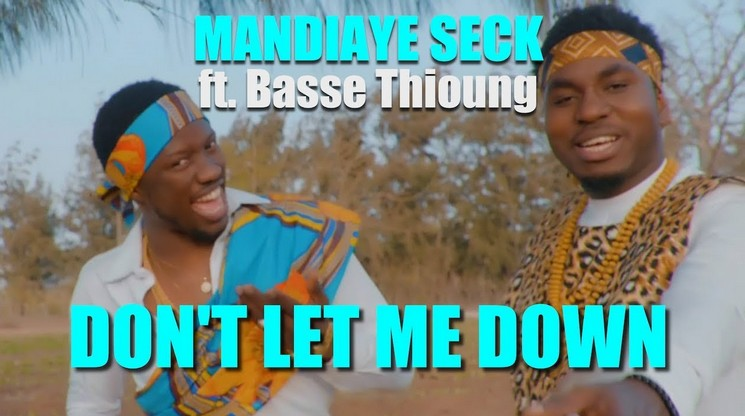 Mandiaye Seck Dont Let Me Down ft Basse Thioung